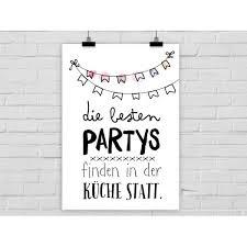 miniposter die besten partys finden in der küche statt