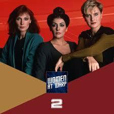 Star Trek The Next Generation Lower Decks by Episode 2 Women On Tng U2013 Women At Warp