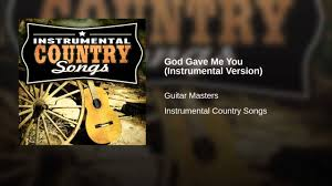 God Gave Me You (Instrumental Version) - YouTube Various Artists God Gave Me You 12 Inspirational Hits From 11 Best God Gave Me You Tammy And Terry Song Images On Pinterest Jesusfreakhideoutcom Dave Barnes Golden Days Review Blake Shelton Typography Song Lyric Art Print 136 Music Lyrics Country Life Instrumental Youtube Instructional Lesson Learn How To Play Sheet Music For Voice Piano High Official Video Christian The Ojays I Need