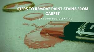 How Remove Paint From Carpet by Simple Steps To Remove Paint Stains From Carpet