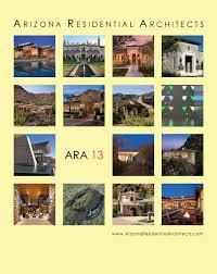 100 Residential Architecture Magazine Arizona Architects 13 ARA 13 By