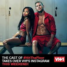 Hit The Floor Episodes Vh1 by 62 Best Hit The Floor Images On Pinterest Hit The Floors