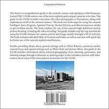 Photographers Guide To The Panasonic Lumix LX100 Amazoncouk Alexander S White 9781937986322 Books