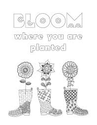 Bloom Where You Are Planted Coloring Page By JoDitt