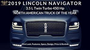 2019 LINCOLN NAVIGATOR 3.5L TwinTurbo 450Hp TRUCK OF THE YEAR ... This Week In Car Buying Ford Boosts Expeditionnavigator Production My New Truck 2005 Lincoln Navigator Ultimate Edition Youtube 2018 Pickup For Sale Suvs Worth Waiting Wins North American Of The Year Dubsandtirescom 26 Inch Velocity Vw12 Machine Black Wheels 2008 The Is A Smoothsailing Suv York Debuts With 450 Hp And Ultralux Interior Custom Dashboard Eertainment System Cars 2019 Auto Oem 5l3z16700a Hood Latch For Expedition 2018lincolnnavigatordash Fast Lane