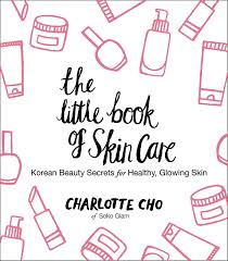 The Little Book Of Skin Care: Korean Beauty Secrets For Healthy, Glowing  Skin EBook: Charlotte Cho: Amazon.com.au: Kindle Store Where To Buy Korean Skincare Products In India Some Tips Bebe Birthday Coupon Code Pizza Hut Factoria Soko Glam Coupon Stofkbeauty Awards Glam 10step Korean Skin Care Review Inspired By At Fattes Pizza Its Always Buy 1 Get Free Black Friday 30 Off Sitewide Nov 21 Great Coupons Bed Bath And Beyond Croscill Baker Seeds Promo 2019 Kings Dominion Codes The Rewards Program Exclusive Member Offers Fanduel Sportsbook College Southern Sarms