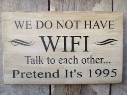 Ebay Home Decorative Items by Primitive Wood Sign We Do Not Have Wifi Lake House Cabin Decor