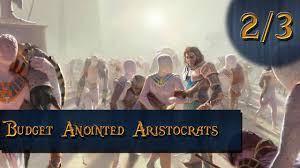mtg budget deck anointed aristocrats standard league match 2 and