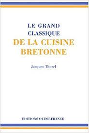 grand classique cuisine amazon fr le grand classique de la cuisine bretonne jacques