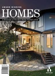 100 Home Design Magazine Australia 2016 Master Builders South Award Winning S By