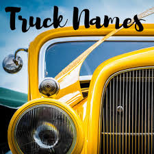 150+ Legit Truck Names (Badass, Classic, & Female Pickup Ideas ...