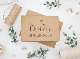WEDDING CARD To My Brother On Wedding Day
