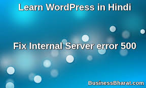 Fix Internal Server Error 500 WordPress In Hindi HTTP