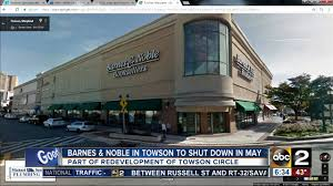 Barnes & Noble In Towson To Shut Down In May - YouTube This Is A Repurposed Baltimore Power Plant That Was Built In 1900 Barnes And Noble On The Waterfront Maryland Stock And Cafe Photos Hard Rock Historic Ships At Trip Aquarium Paula Harbour Area Dtown Revisiting Childhood The National Md Of Power Plant Now Houses Charm City All Things Fulfilling