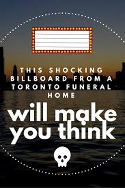 This Shocking Billboard By A Toronto Funeral Home Will Make You Think This Shocking Billboard By A Toronto Funeral Home Will Make You Think Elegant Playful Logo Design For Hurts Giuro Lovely Watches Logos With Names 47 For Software Interior 111 Best Ideas Images On Williams Facebook Maverick 25 Trajan Font Ideas On Pinterest Roman Letters Blessing Wordpress Theme Ancorathemes Themeforest Dvynaart Levien View Interiors Franklin