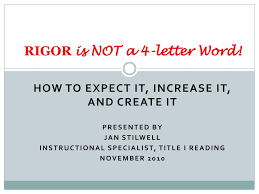 PPT RIGOR Is NOT A 4letter Word PowerPoint Presentation ID538123