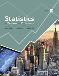 Statistics For Business And Economics Plus NEW MyLab With Pearson EText Access Card Package 12th Edition
