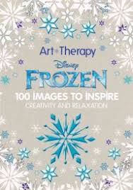 Art Of Coloring Disney Frozen 100 Images To Inspire Creativity And Relaxation From Barnes Noble
