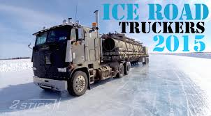 Ice Road Truckers 2015 - YouTube