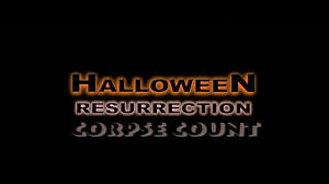 Michael Myers Actor Halloween Resurrection by Halloween Resurrection 2002 Carnage Count Youtube