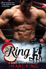 The Ring A BWWM Sports Romance By King Imani