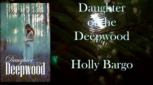 New Release Daughter Of The Deepwood By Holly Bargo Only 099c Amazon Dp B07BB3YCY1 Takes Place Within Another Fae