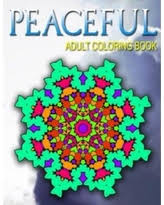 Peaceful Adult Coloring Books Volume 4 Best Sellers Stress Relief