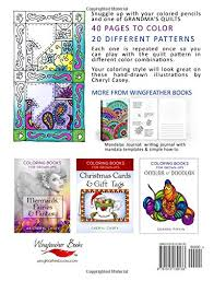Grandmas Quilts Coloring Books For Grown Ups Adults Wingfeather Volume 1 Cheryl Casey 9781515139133