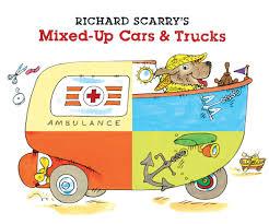 100 2014 Cars And Trucks Amazoncom Richard Scarrys MixedUp 9781402772207