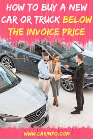 How To Buy A New Car Or Truck BELOW The Dealer Invoice Price ... Volvo Truck Fancing Trucks Usa The Best Used Car Websites For 2019 Digital Trends How To Not Buy A New Or Suv Steemkr An Insiders Guide To Saving Thousands Of Sunset Chevrolet Dealer Tacoma Puyallup Olympia Wa Pickles Blog About Us Australia Allnew Ram 1500 More Space Storage Technology Buy New Car Below The Dealer Invoice Price True Trade In Financed Vehicle 4 Things You Need Know Is Not Cost On Truck Truth Deciding Pickup Moving Insider