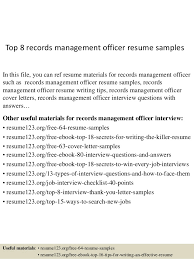 Top 8 Records Management Officer Resume Samples In This File You Can Ref Materials