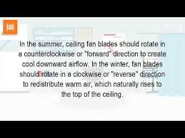 Should Ceiling Fans Spin Clockwise Or Counterclockwise by Which Way Should A Fan Turn To Cool A Room Youtube