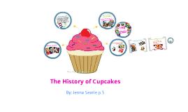 History Of CUPCAKES By Jenna Searle On Prezi