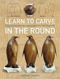 learn to carve in the round progressive step by step projects for