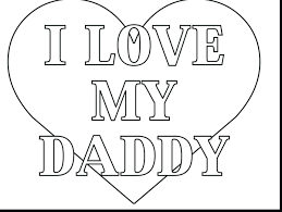 I Love You Coloring Pages Printable Free Online Magnificent Dad Full Size