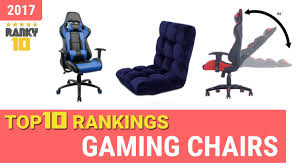 Gaming Chairs Top 10 Rankings, Reviews 2017 & Buying Guides Top 20 Best Gaming Chairs Buying Guide 82019 On 8 Under 200 Jan 20 Reviews 5 Chair Comfortable For Pc And 3 Under Lets Play Game Together For Gaming Chairs Gamer The 24 Ergonomic Improb Best In Gamesradar Secretlab Announces Worlds First Official Overwatch D And Buyers