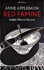 Who Coined The Iron Curtain by Review Red Famine Stalin U0027s War On Ukraine By Anne Applebaum
