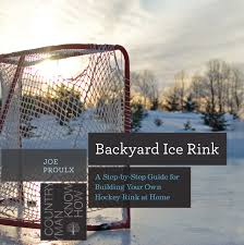 Buy Backyard Ice Rink: A Step-by-Step Guide For Building Your Own ... How To Build An Outdoor Rink First Time Building A Backyard Ice Day 2 Cstruction 25 Best Kit Images On Pinterest Ice A Easy 2016 Youtube Backyard Rink 28 Rinks Build Home And Rinks 30 Second Mom Ashlee Benest 10 Steps To 6 Skating Beautiful Nicerink In Michigan