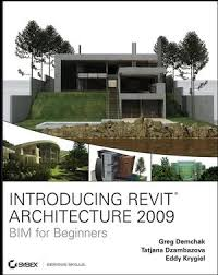 Introducing Revit Architecture 2009 BIM For Beginners 047026098X Cover Image