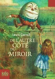 de l autre côté du miroir lewis carroll senscritique