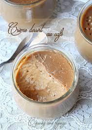 crème dessert au café façon danette san gluten dessert lacté