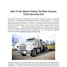 How To Go About Finding The Best Vacuum Truck Services Unit.doc ... Used Vacuum Trucks For Sale About Us House Of Imports Custom Tank Truck Part Distributor Services Inc Peterbilt In Texas For On Buyllsearch 2010 Freightliner Columbia 120 For Sale 2595 Ford F550 Crestwood Il By Kor Equipment Solutions Pty Ltd Issuu Kirks Stephenson Specialty Home Hydroexcavation Vaccon Progress 300 To 995gallon Slidein Units