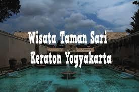 Wisata Taman Sari Keraton Yogyakarta