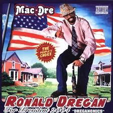 mac dre ronald dregan dreganomics lyrics and tracklist genius