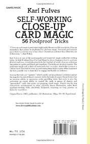 Amazon Self Working Close Up Card Magic 56 Foolproof Tricks Dover Books 9780486281247 Karl Fulves