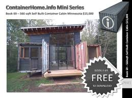 100 Container Built Homes Shipping Book 69 By Shippingcontainerhomes