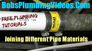 Dresser Couplings For Ductile Iron Pipe by How To Join Dissimilar Pipe Materials Bobsplumbingvideos Com