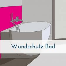 wandschutz bad wandschutz spritzschutz wand