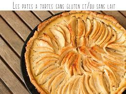 tarte sucree sans pate les pâtes à tartes sans gluten et ou sans lait mémo sans