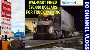 Walmart Store Fined Nearly $20,000 For Letting Semi Trucks Park In ...